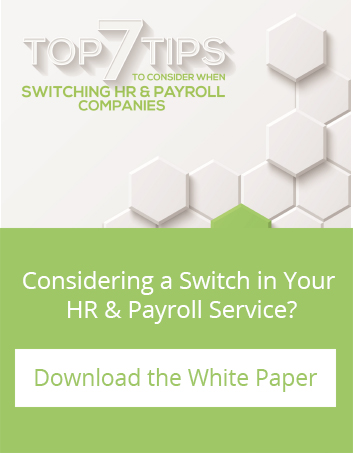 Considering a Switch in Your HR and Payroll Service? Download the White Paper.